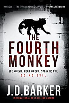 The Fourth Monkey by [Barker, J. D.]