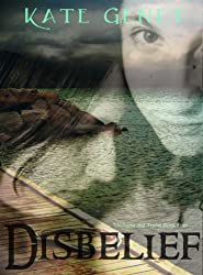 Disbelief (Michaela and Trisha Book 4)