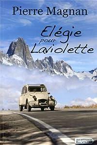 """Afficher """"Elégie pour Laviolette"""""""