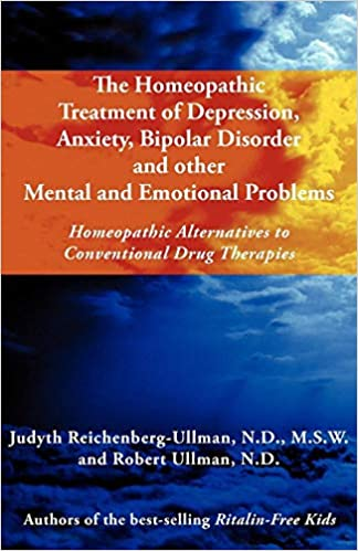 The Homeopathic Treatment of Depression, Anxiety, Bipolar and Other