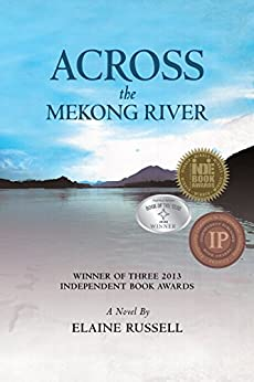 Across the Mekong River by [Russell, Elaine]