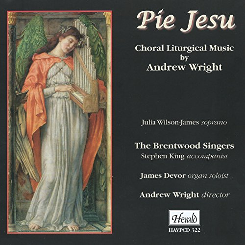 (Pie Jesu: Choral Liturgical Music by Andrew Wright)