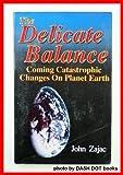 The Delicate Balance, John Zajac, 0910311579