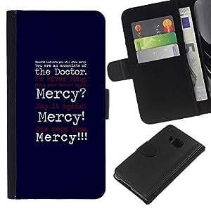 HTC One M9 , la tarjeta de Crédito Slots PU Funda de cuero Monedero caso cubierta de piel ( Mercy Funny Quote Doctor Joke Positivity)