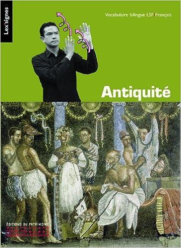 Téléchargement Antiquité grecque et romaine : Vocabulaire bilingue LSF-Français pdf, epub