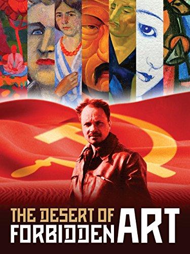 The Desert of Forbidden Art (Art Courageous)