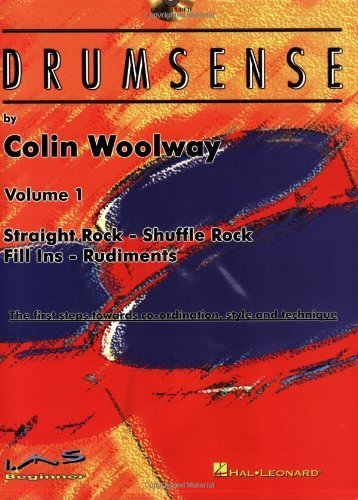 Drumsense, Volume 1: Straight Rock - Shuffle Rock - Fill Ins - Rudiments: The First Steps Towards Co-Ordination, Style, and Technique [With CD (Audio) by Woolway, Colin (2002) Paperback