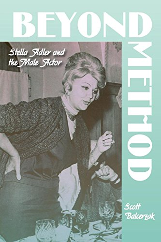 Beyond Method: Stella Adler and the Male Actor (Contemporary Approaches to Film and Media Series)