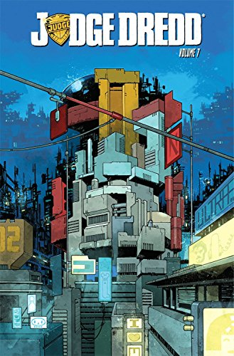 Judge Dredd Volume 7 by IDW Publishing