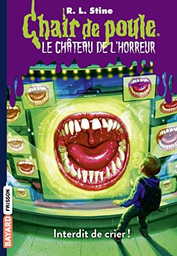 Amazon Com Chair De Poule Le Chateau De L Horreur T5