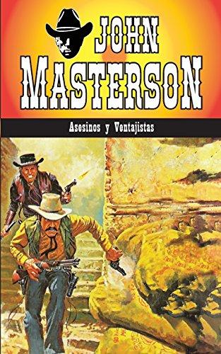 Descargar Libro Asesinos Y Ventajistas: Volume 1 John Masterson