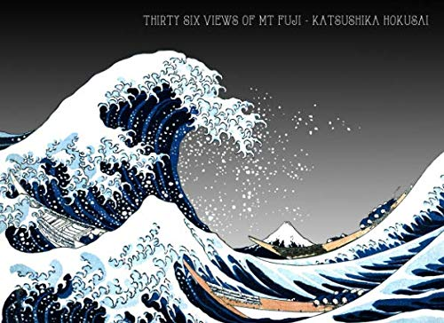 Thirty Six Views of Mt Fuji - Katsushika Hokusai ()