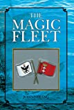 The Magic Fleet 9781425776770