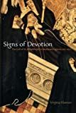 Signs of Devotion : The Cult of St. Æthelthryth in Medieval England, 695-1615, Blanton, Virginia, 0271058692