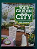 Your Garden in the City, Outlet Book Company Staff and Random House Value Publishing Staff, 0517544849
