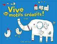 Vive les motifs créatifs ! par La Zoo