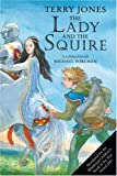 The Lady and the Squire, Terry Jones, 1862054177