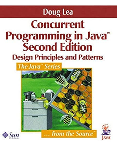 Concurrent Programming In Java Design Principles And Pattern 2nd Edition Lea Doug 9780201310092 Amazon Com Books