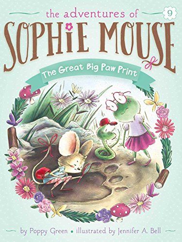 9 Mouse (The Great Big Paw Print (The Adventures of Sophie Mouse Book 9))