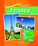 Let's Visit France, Susie Brooks, 1435830261