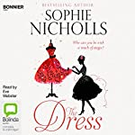 The Dress: Everyday Magic, Book 1 | Sophie Nicholls