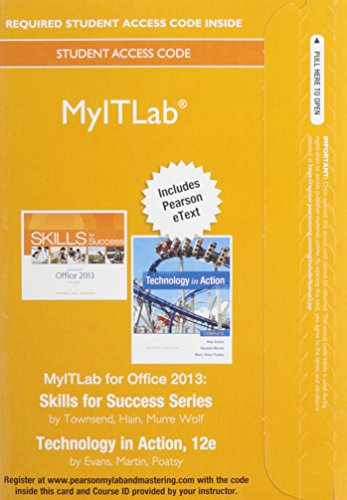 MyITLab with Pearson eText -- Access Card -- for Skills 2013 with Technology In Action Complete