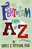 img - for Feminism From A to Z book / textbook / text book