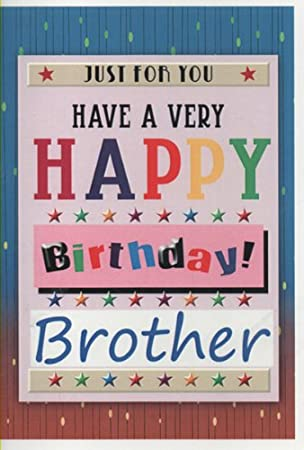 Just for you have a happy birthday brother amazon office just for you have a happy birthday brother voltagebd