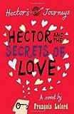 Hector & the Secrets of Love (Hector's Journeys)
