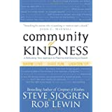 Community of Kindness: A Refreshing New Approach to Planting and Growing a Church ~ Steve Sjogren