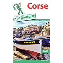 Guide du Routard Corse 2018 (French Edition)