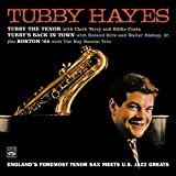 Tubby Hayes. England s Foremost Tenor Sax Meets U.S. Jazz Greats. Tubby the Tenor / Tubby s Back in Town / Boston 64