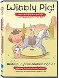 Wibbly Pig - Make-Believe With Wibbly / Développe ton imagination avec Diabolo le petit cochon rigolo (Bilingual)