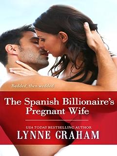 Amazon com: Spanish Billionaire, Innocent Wife (Latin Lovers