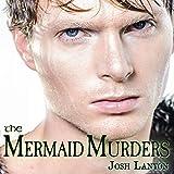 The Mermaid Murders: The Art of Murder, Book 1