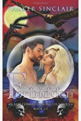 Forbidden: An Alex Conner Chronicles Novella (Volume 3) Paperback