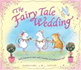 The Fairy Tale Wedding. by Josephine Collins & Gail Yerril by Josephine Collins (2011-05-01)
