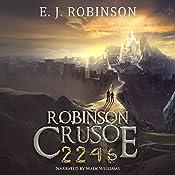 Robinson Crusoe 2246: Book 3 | E.J. Robinson