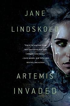 Artemis Invaded (Artemis Awakening Series) by [Lindskold, Jane]