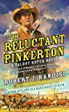 The Reluctant Pinkerton, Robert J. Randisi, 0425250717