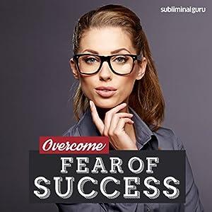 Overcome Fear of Success Speech