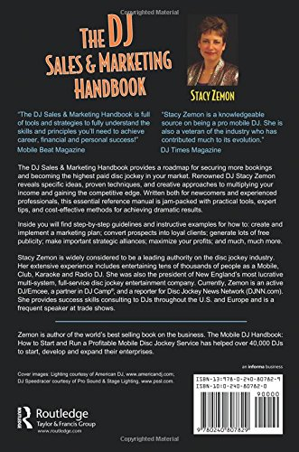 The DJ Sales and Marketing Handbook: How to Achieve Success, Grow Your Business, and Get Paid to Party!
