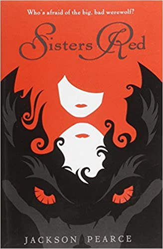 Amazon Sisters Red Fairy Tale Retelling 9780316068673