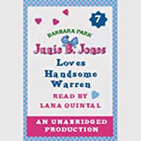 Junie B. Jones Loves Handsome Warren: June B. Jones #7