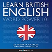 Learn British English: Word Power 101 |  Innovative Language Learning
