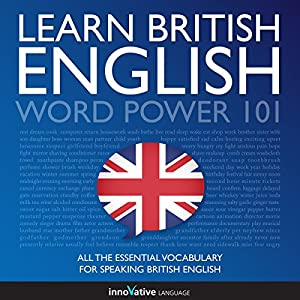 Learn British English: Word Power 101 Audiobook