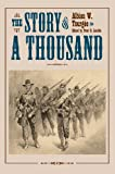The Story of a Thousand, Albion W. Tourgee, 1606351028