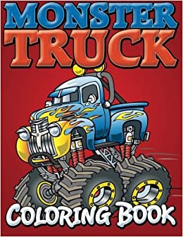 Monster Trucks Coloring Book by Speedy Publishing LLC (2014-08-27)
