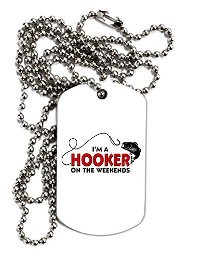 TooLoud I'm A Hooker Adult Dog Tag Chain Necklace - 1 Piece (Bass Chrome Bait)