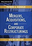Mergers, Acquisitions, and Corporate Restructurings, Patrick A. Gaughan, 1118997549
